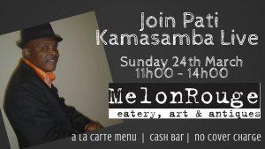 Live African Jazz by Pati Kamasamba at MelonRouge ~ Magaliesburg!