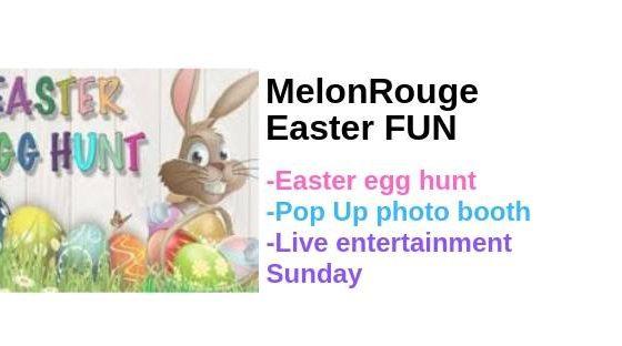 Easter Weekend @ MelonRouge